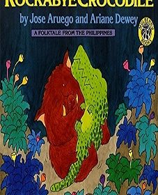 Rockabye Crocodile A Folktale from the Philippines