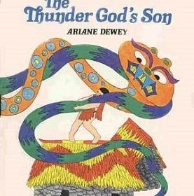 The Thunder God's Son A Peruvian Folktale